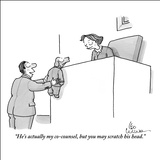 """He's actually my co-counsel, but you may scratch his head."" - New Yorker Cartoon Stretched Canvas Print by Leo Cullum"