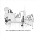 """Please read back that last remark in a more murdery voice."" - New Yorker Cartoon Stretched Canvas Print by Paul Noth"