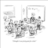 """I thought it was pretty good, for a book."" - New Yorker Cartoon Stretched Canvas Print by David Sipress"