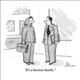 """It's a business hoodie."" - New Yorker Cartoon Stretched Canvas Print by Leo Cullum"