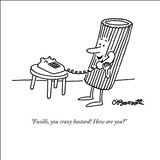 """Fusilli, you crazy bastard! How are you?"" - New Yorker Cartoon Stretched Canvas Print by Charles Barsotti"