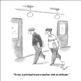 """""""To me, a principal is just a teacher with an attitude."""" - Cartoon Stretched Canvas Print by Frank Cotham"""