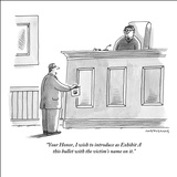 """Your Honor, I wish to introduce as Exhibit A this bullet with the victim'…"" - New Yorker Cartoon Stretched Canvas Print by Mick Stevens"