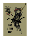 Hang In There Posters by Jason Laurits