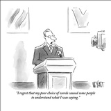 """I regret that my poor choice of words caused some people to understand wh…"" - New Yorker Cartoon Stretched Canvas Print by Christopher Weyant"