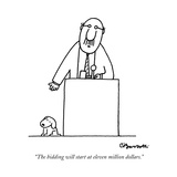 """The bidding will start at eleven million dollars."" - New Yorker Cartoon Stretched Canvas Print by Charles Barsotti"