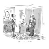 """The market was volatile."" - New Yorker Cartoon Stretched Canvas Print by James Stevenson"