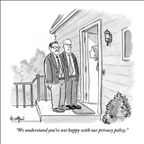 """We understand you're not happy with our privacy policy."" - New Yorker Cartoon Stretched Canvas Print by Robert Leighton"