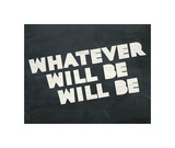 Whatever Will Be Giclee Print by  Urban Cricket