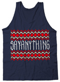 Tank Top: Say Anything - Midwest T-Shirt