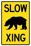 Slow - Bear Crossing Plastic Sign - Plastik Tabelalar