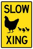 Slow Chicken Crossing Plastic Sign Znaki plastikowe