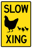 Slow Chicken Crossing Plastic Sign Wall Sign