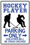 Hockey Player Parking Only Plastic Sign Plastskilt