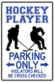 Hockey Player Parking Only Plastic Sign Wall Sign