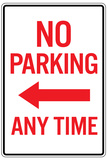 No Parking Any Time Left Arrow Plastic Sign Plastic Sign