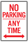 No Parking Any Time Double Arrow Plastic Sign Plastic Sign
