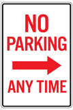 No Parking Any Time Right Arrow Plastic Sign Plastic Sign