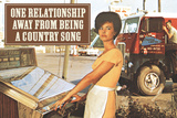 One Relationship Away From Being Country Song Funny Plastic Sign Placa de plástico por  Ephemera