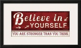 Believe in Yourself Posters by Jennifer Pugh