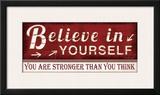 Believe in Yourself Posters by Jennifer Pugh