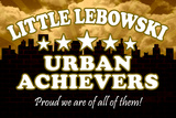 Little Lebowski Urban Achievers Plastic Sign Plastic Sign