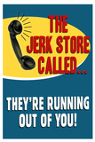 The Jerkstore Called Humor Plastic Sign Wall Sign