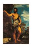 St John the Baptist Plakater af Titian (Tiziano Vecelli)
