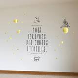 Le Petit Prince - Nous écrivons des choses éternelles Adhésif mural