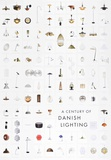 A Century of Danish Lighting Samlertryk af Unknown,