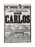 Poster Advertising the First Performance of 'Don Carlos' at the Theatre Imperial De L'Opera Giclee Print