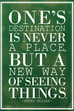 One's Destination Henry Miller Quote Plastic Sign Plastic Sign