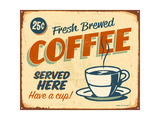 Vintage Metal Sign - Fresh Brewed Coffee Print by Real Callahan