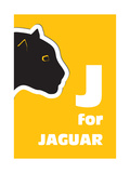 J For The Jaguar, An Animal Alphabet For The Kids Posters by Elizabeta Lexa