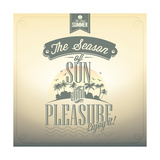 The Season Of Sun And Pleasure Typography Background For Summer Prints by  Melindula