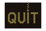 Quit Smoking Message On A Led Screen Posters by  wongstock