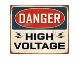 Vintage Metal Sign - Danger High Voltage Art by Real Callahan