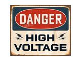 Vintage Metal Sign - Danger High Voltage Art by Real Callahan