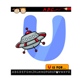 Letter U With Ufo Cartoon Illustration Posters by Igor Zakowski
