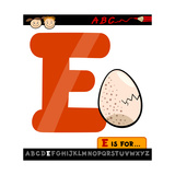 Letter E With Egg Cartoon Illustration Print by Igor Zakowski