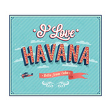 Vintage Greeting Card From Havana - Cuba Print by  MiloArt