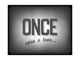 Old Cinema Phrase (Once Upon A Time) Prints by  pashabo