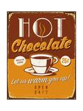 Vintage Metal Sign - Hot Chocolate - Jpg Version Art by Real Callahan