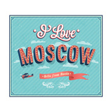 Vintage Greeting Card From Moscow - Russia Prints by  MiloArt