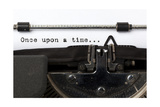 "Words ""Once Upon A Time"" Written With Old Typewriter Print by  foodbytes"