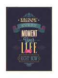 "Vintage ""Enjoy Every Moment"" Poster Posters by  avean"