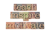 Teach, Inspire, Motivate - A Collage Of Isolated Words In Vintage Letterpress Wood Type Arte por  PixelsAway