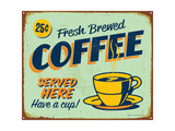 Vintage Metal Sign - Fresh Brewed Coffee - Jpg Version Art by Real Callahan