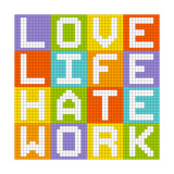 Love Life Hate Work, 8-Bit Pixel-Art Concept Posters by  wongstock