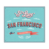 Vintage Greeting Card From San Francisco - California Print by  MiloArt